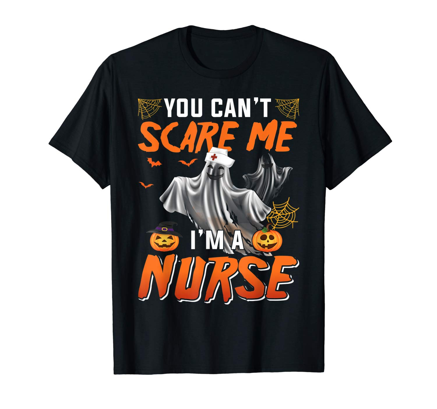 You Can T Scare Me I M A Nurse T Shirt Halloween Gift T Shirt