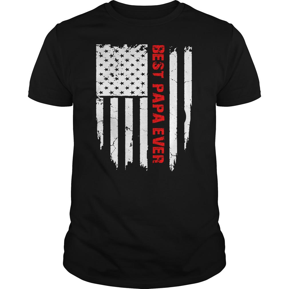 Best Papa Ever American Flag Shirt Papa