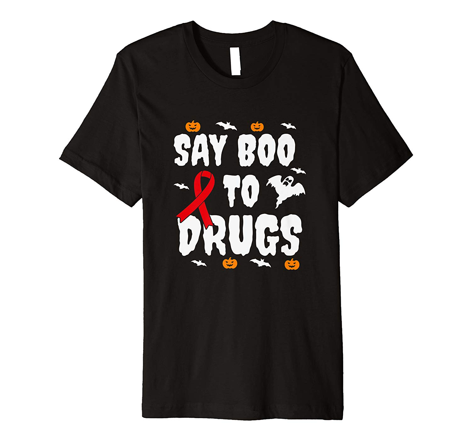 Funny Halloween Gift Say Boo To Drugs Awareness Red Ribbon Premium T Shirt
